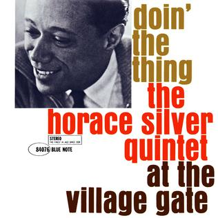 <i>Doin the Thing</i> 1961 live album by Horace Silver Quintet