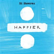 Happier (Ed Sheeran song) Ed Sheeran song