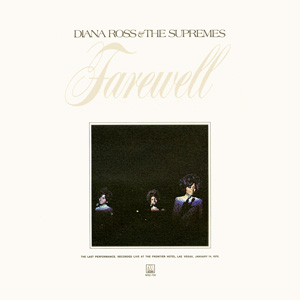 <i>Farewell</i> (The Supremes album) 1970 live album by Diana Ross & the Supremes