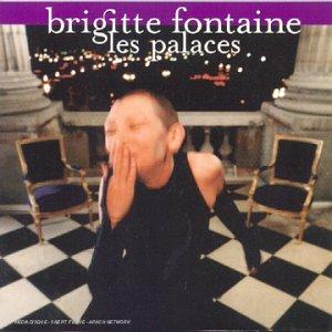<i>Les Palaces</i> 1997 studio album by Brigitte Fontaine