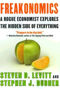 Freakonomics Revised and Expanded Steven Levitt Stephen Dubner