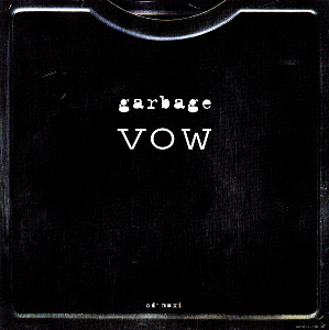 Vow (song) single by Garbage