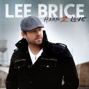 <i>Hard 2 Love</i> (Lee Brice album) 2012 studio album by Lee Brice