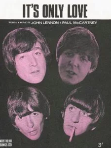 Its Only Love original song written and composed by Lennon-McCartney