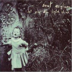 <i>Let Your Dim Light Shine</i> 1995 studio album by Soul Asylum
