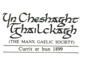 Yn Çheshaght Ghailckagh Manx language organisation