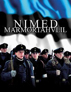 <i>Names in Marble</i> (film) 2002 Estonian film directed by Elmo Nüganen