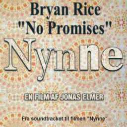 No Promises (Bryan Rice song) 2005 single by Bryan Rice