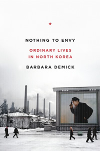 Nothing To Envy Ordinary Lives In North Korea Ebook