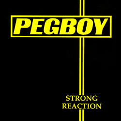 <i>Strong Reaction</i> 1991 studio album by Pegboy