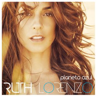 <i>Planeta Azul</i> 2014 studio album by Ruth Lorenzo