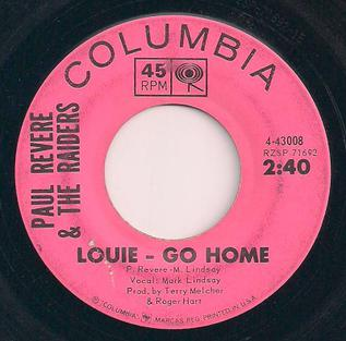 Louie, Go Home 1964 single by Paul Revere and the Raiders