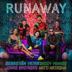 Runaway (Sebastián Yatra, Daddy Yankee and Natti Natasha song) 2019 single by Sebastián Yatra, Daddy Yankee and Natti Natasha featuring Jonas Brothers