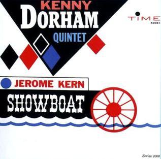 <i>Showboat</i> (Kenny Dorham album) 1961 studio album by Kenny Dorham Quintet