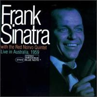 <i>Frank Sinatra with the Red Norvo Quintet: Live in Australia, 1959</i> 1997 live album by Frank Sinatra