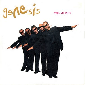 Tell Me Why (Genesis song) 1993 single by Genesis