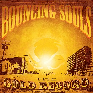 <i>The Gold Record</i> album by The Bouncing Souls