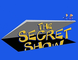 The secret show title.jpg