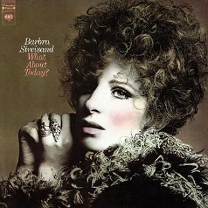 <i>What About Today?</i> 1969 studio album by Barbra Streisand
