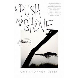 <i>A Push and a Shove</i> book by Christopher Kelly