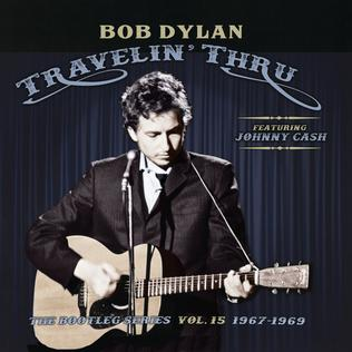 <i>The Bootleg Series Vol. 15: Travelin Thru, 1967–1969</i> 2018 compilation album by Bob Dylan