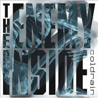 <i>The Enemy Inside</i> (Coldrain album) 2011 studio album by Coldrain