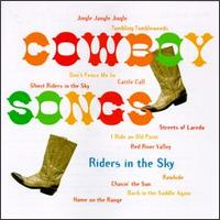 <i>Cowboy Songs</i> (Riders in the Sky album) 1996 compilation album by Riders in the Sky
