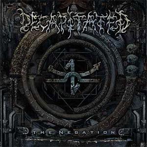 <i>The Negation</i> 2004 studio album by Decapitated