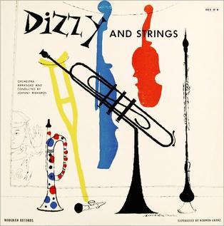 <i>Dizzy and Strings</i> 1955 studio album by Dizzy Gillespie