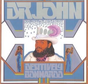 <i>Desitively Bonnaroo</i> 1974 studio album by Dr. John