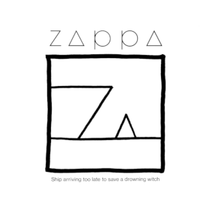 pochettes - Vos pochettes préférées Frank_Zappa_-_Ship_Arriving_Too_Late_to_Save_a_Drowning_Witch