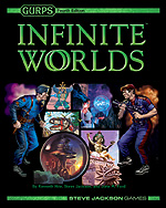 <i>GURPS Infinite Worlds</i>