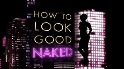 Hhow to look good naked