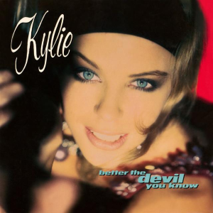 Better the Devil You Know 1990 single by Kylie Minogue