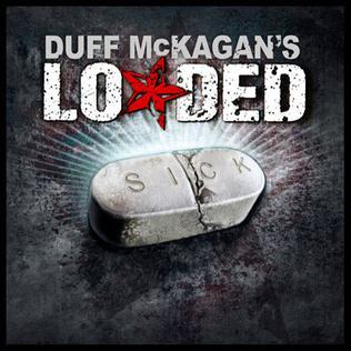 <i>Sick</i> (Loaded album) 2009 studio album by Loaded
