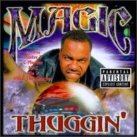 <i>Thuggin</i> album by Magic