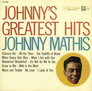 <i>Johnnys Greatest Hits</i> 1958 greatest hits album by Johnny Mathis
