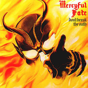 <i>Dont Break the Oath</i> album by Mercyful Fate