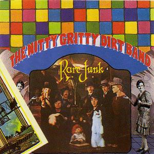 <i>Rare Junk</i> album by Nitty Gritty Dirt Band