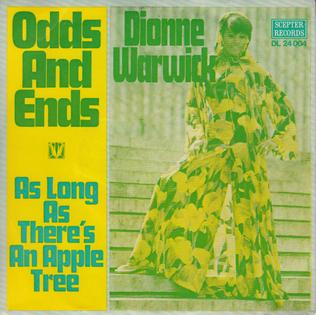 Odds and Ends (song) 1969 single by Dionne Warwick