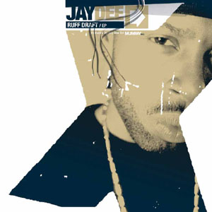<i>Ruff Draft</i> 2003 studio album / EP by Jay Dee