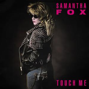 <i>Touch Me</i> (Samantha Fox album) 1986 studio album by Samantha Fox