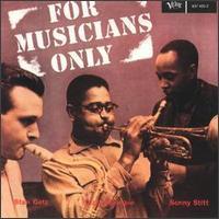 <i>For Musicians Only</i> 1958 studio album by Dizzy Gillespie, Stan Getz and Sonny Stitt