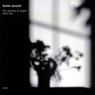 <i>The Melody at Night, with You</i> 1999 studio album by Keith Jarrett