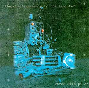 <i>The Chief Assassin to the Sinister</i> 1994 studio album by Three Mile Pilot