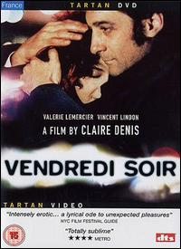 <i>Vendredi soir</i> 2002 film by Claire Denis