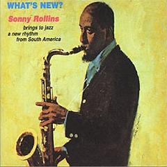 <i>Whats New?</i> (album) 1962 studio album by Sonny Rollins