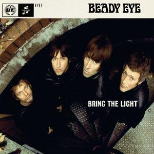 Bring the Light (Beady Eye song)