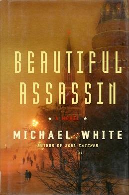 <i>Beautiful Assassin</i> historical fiction novel by Michael White