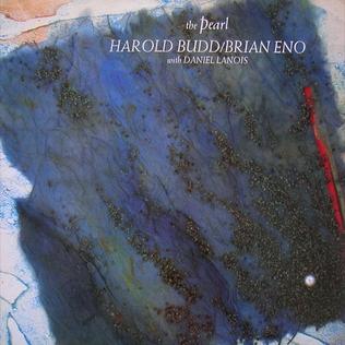 <i>The Pearl</i> (album) 1984 studio album by Harold Budd and Brian Eno